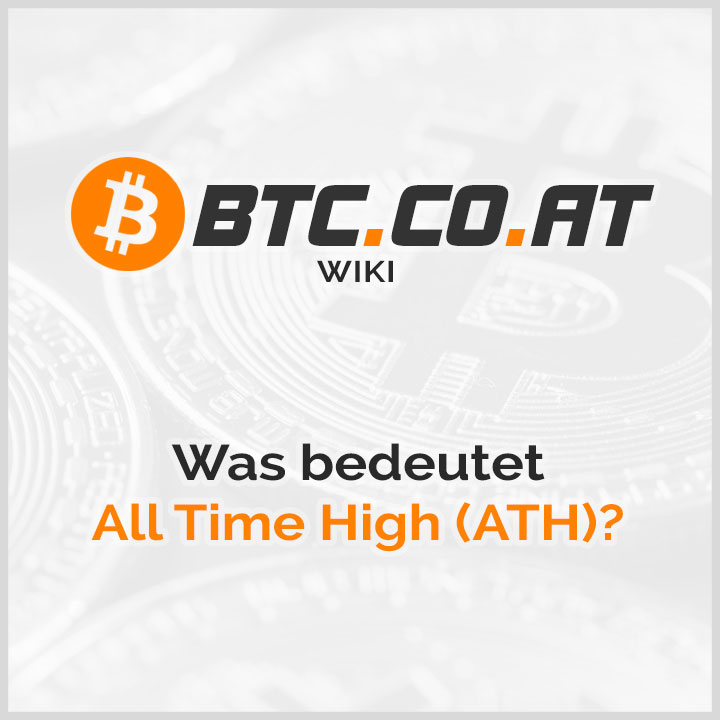 All Time High ATH Bedeutung