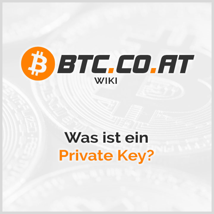 Private Key bei Bitcoin